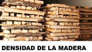 la madera densidades