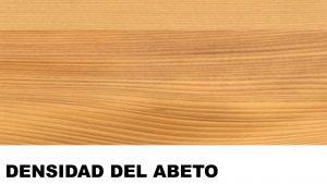 madera de abeto densidad