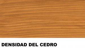 densidad madera de cedro