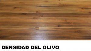 madera de olivo densidad