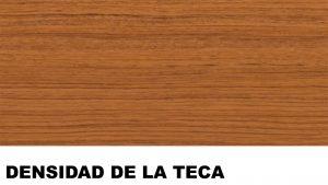 madera de teca densidad