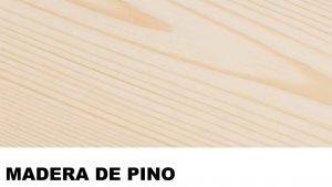 pino madera