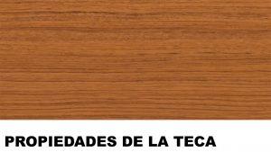 madera de teca propiedades